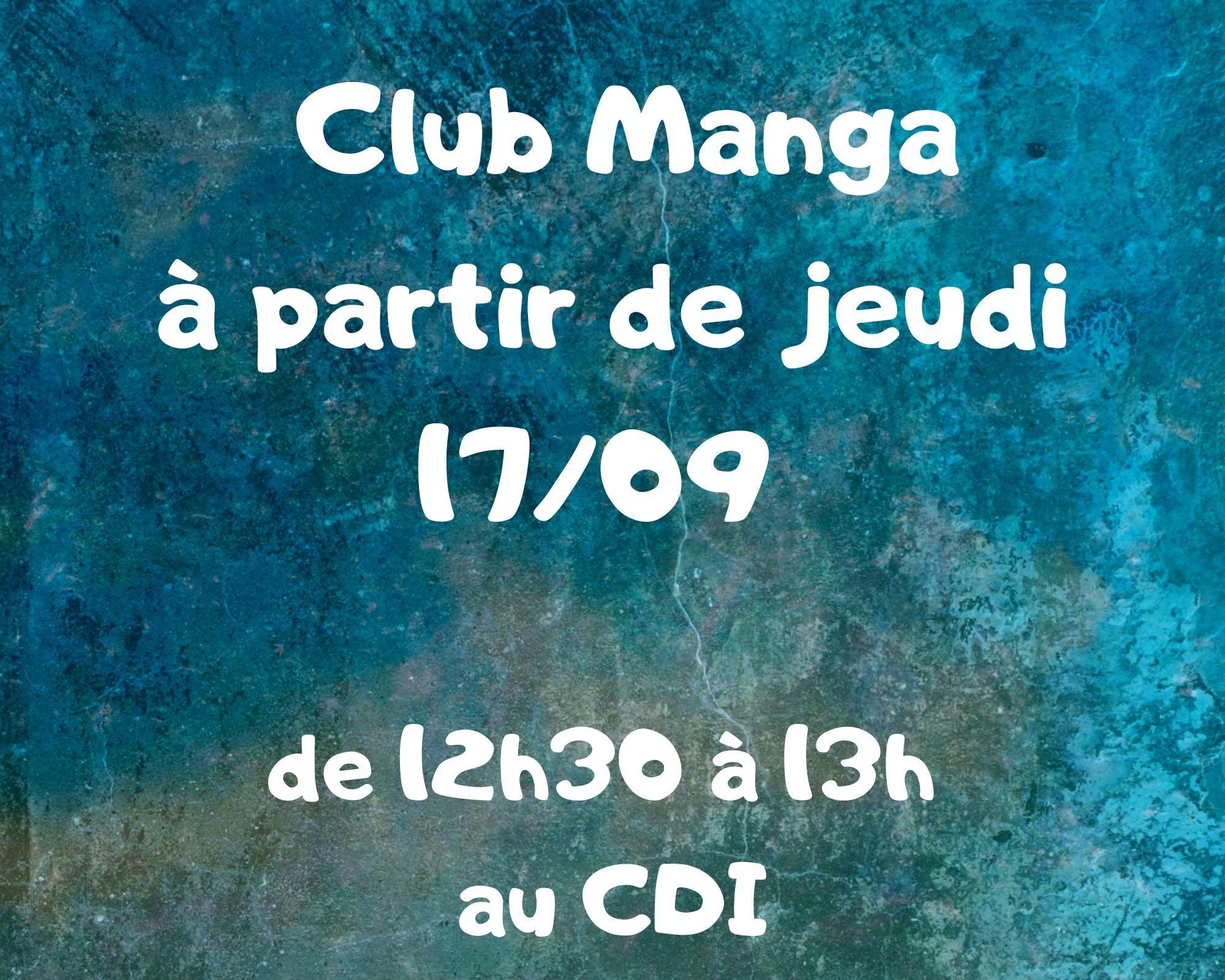 Première réunion club manga mardi 17 septembre de 12h30 à 13h au CDI.jpg